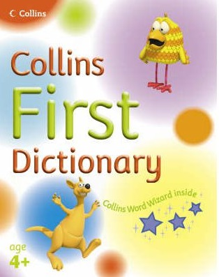 Collins First Dictionary 4+