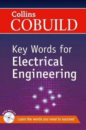 Cobuild Key Words For Electrical Engineering