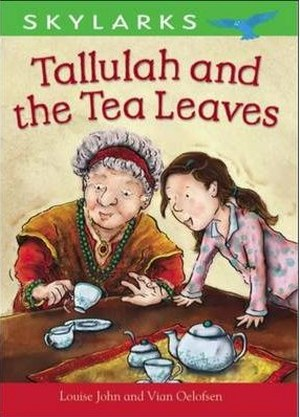 Skylarks : Tallulah and the Tea Leaves