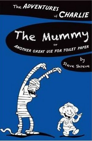 The Adventures of Charlie : The Mummy