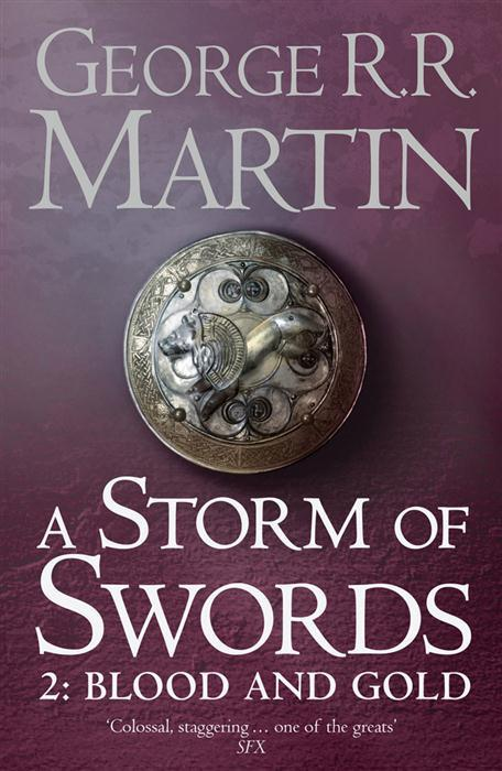 A Storm of Swords – Blood and God – Part 2